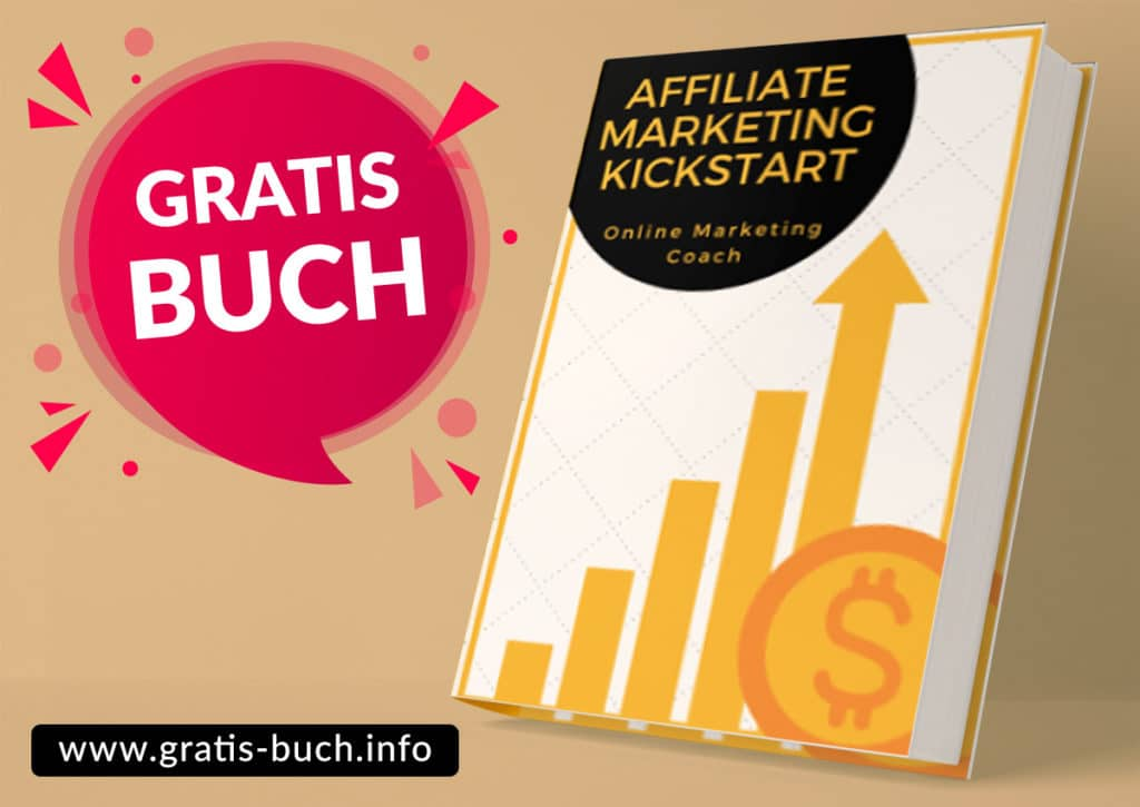 Affiliate Marketing Kickstart Gratis Buch von MarketingCoach