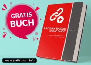 gratis-buch | Backlink Master Cheat Guide. Zum aufbauen von Backlinks