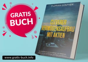gratis-buch | Cleverer Vermögensaufbau mit Aktien von Florian Günther