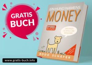 gratis-buch | Ein Hund namens Money von Bodo Schäfer. Spielerisch zu mehr Erfolg und Wohlstand