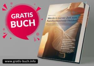 gratis-buch | Werde in kurzer Zeit zum Familienbusiness-Helden.