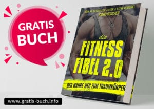gratis-buch | Fitness Fibel 2.0 - Der wahre Weg zum Traumkörper