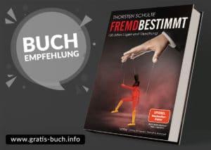 gratis-buch | Thorsten Schulte - Buch Fremdbestimmt