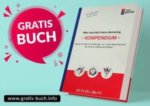 gratis-buch | Mehr Geschäft Online Marketing Kompendium. Schritt für Schritt Anleitung um Online profitabel zu werden.