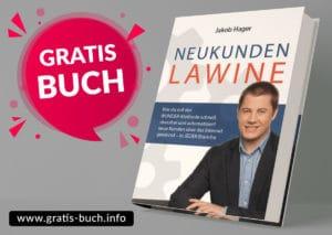 gratis-buch | Neukundenlawine. Erfahre in diesem gratis Buch, wie du stressfrei, schnell und automatisiert neue Kunden gewinnst.