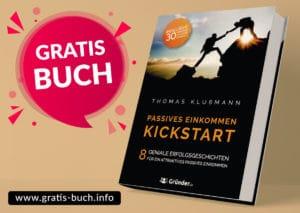 gratis-buch | Passives Einkommen Kickstart. 8 geniale Erfolgsgeschichten für ein passives Einkommen.