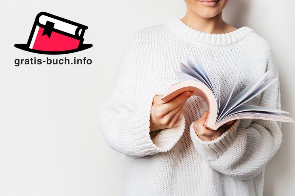 gratis-buch.info | Deine Gratis Bücher zu verschiedenen Themen wie Erfolg, Mindset, Affiliate, Marketing, Business, Persönlichkeitsentwicklung und vielem mehr, findest du hier